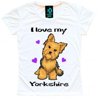 Camiseta Love My Pet - Yorkshire