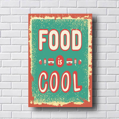 Quadro Vintage Food Is Cool